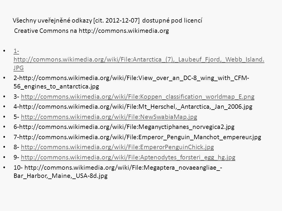 Všechny uveřejněné odkazy [cit. 2012-12-07] dostupné pod licencí